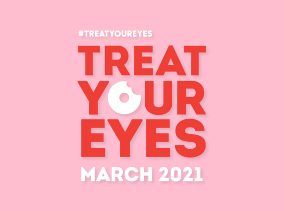 Treat Your Eyes March 2021